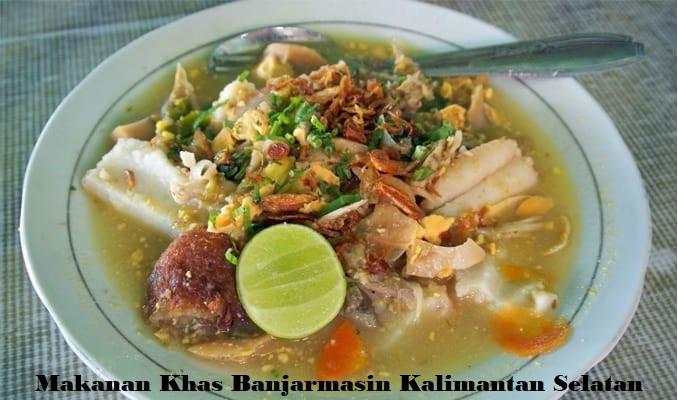Makanan Khas Banjarmasin Kalimantan Selatan