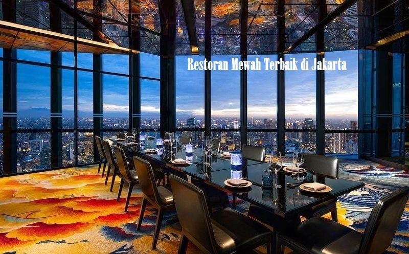 Restoran Mewah Terbaik di Jakarta