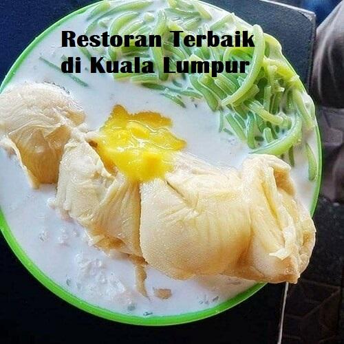 Restoran Terbaik di Kuala Lumpur